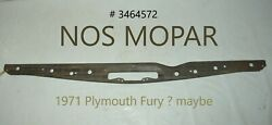 Nos Mopar 1971 Plymouth Fury Hood Grill Radiator Support Cowl Bar Frame Unknown