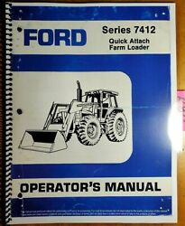 Ford 7412 Quick Attach Farm Loader For 7710 8210 Tw-5 Tw-15 Tractor Oper Manual