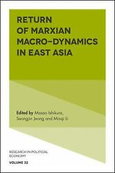Return Of Marxian Macro-dynamics In East Asia Research In Political Economy Hard