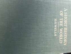 H.g. Wells... A Short History Of The World