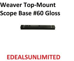 Weaver Top Mount Base 60 Black Browning H And R Models Topper Interarms Atd More