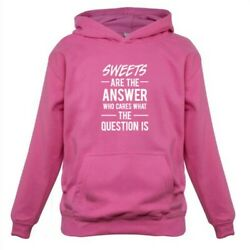 Sweets Are The Answer - Kids Childrens Hoodie Candy Sweeties Treats Food $22.51