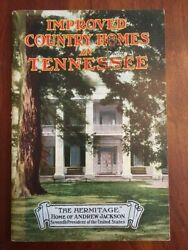 Rare 1928 Improved Country Homes In Tennessee Hermitage Andrew Jackson Home Tn