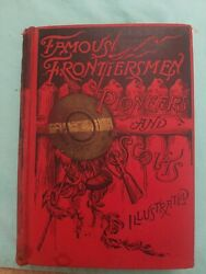 C1890 Famous Frontiersmen Pioneers And Scouts Daniel Boone Davey Crockett Custer