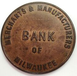 Vintage Merchants And Manufactures Bank Of Milwaukee Wisconsin The Profit Coin