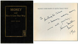 Henry Miller-money And How It Gets That Way-1st Ed W/proof-inscribed Associations