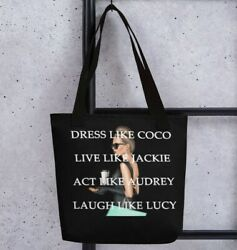 Dress Like Coco Live Like Jackie Act Like Audrey Laugh Like Lucy French Bag $29.95