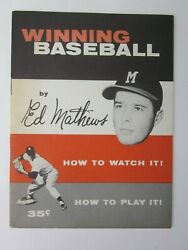 1958 Winning Baseball By Eddie Mathews How To Watch It How To Play It
