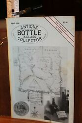 Antique Bottle And Glass Collector Magazine April 1990