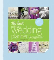 The Knot Ultimate Wedding Planner And Organizer, Carley Roney 2013 3-ring New