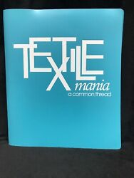 Textile Mania A Common Thread Wuest Fabric Consultants New Textbook And Disk