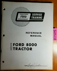 Ford 8000 Tractor Service Training Reference Manual Se 3100-6
