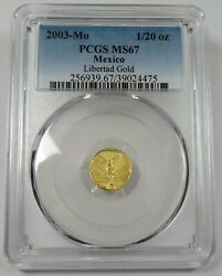 2003-mo Pcgs Ms67 Mint State Gold 1/20 Oz Libertad Mexico Coin 25282a
