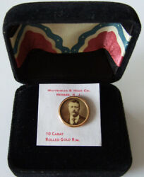 1904 10 Carat Gold Theodore Teddy Roosevelt Campaign Pinback Pin Button