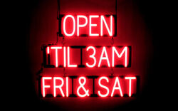 Spellbrite Ultra-bright Open And039til 3am Fri And Sat Sign Neon Look Led Performance