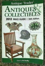 Antique Trader Antiques And Collectibles 2012 Price Guide..28th Edition Paperback