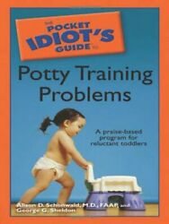 Pocket Idiots Guide To Potty Training Problems
