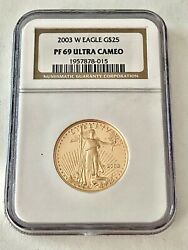 2003- W 1/2 Oz. 25 Proof Gold American Eagle Ngc Pf-69 Ucam See Other Gold
