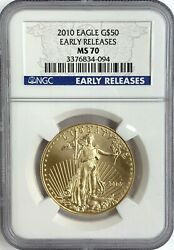 2010 50 1 Oz Gold Eagle Ngc Ms70 Early Release
