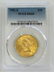 1901 S Gold Us 10 Liberty Head Coin Pcgs Mint State 63 Ms 63