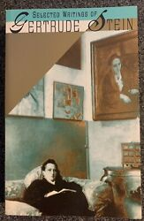 Selected Writings Of Gertrude Stein. 706 Pages. Publisher Vintage Books. 1990.