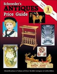 Schroederand039s Antiques Price Guide Paperback Sharon Huxford