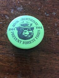 Vintage Rare Smokey The Bear 40th Birthday Prevent Forest Fires Pin Back Button