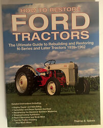 How To Restore Ford Tractors N 1939-1962 Color Photos 224 Pages Gaines Farm