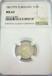 1821 Pts Pj Silver Bolivia 1/2 Real Ferdinand Vii Coin Ngc Mint State 63