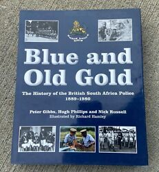 Blue And Old Gold The History Of The British South Africa Police, 1889-1980