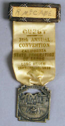 Antique 1937 Long Beach Ca California State Federation Of Labor Convention Medal