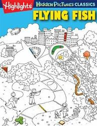 Flying Fish Highlights Hidden Pictures 2013 Highlights Hidden Pictures Cla...