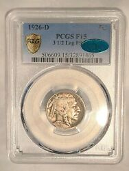 1926-d Buffalo Nickel 3 1/2 Legs Pcgs Cac F15 Fs-901 Pcgs Gold Shield And Cac