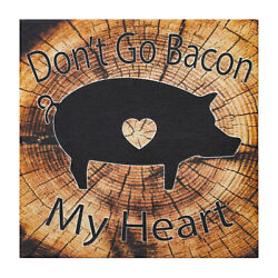 JennyGems Don#x27;t Go Bacon My Heart Wood Sign Funny Signs Pig Decor Signs