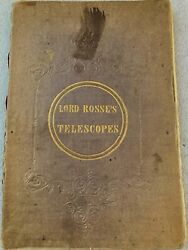 Monster Telescopes, Extremely Rare 1844 1st Edition