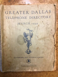 Vintage 1939 Greater Dallas Texas Telephone Directory/all Pages/free Shipping