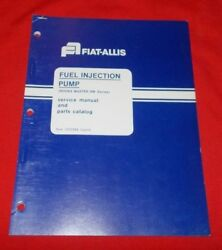 Fiat Allis Fuel Injection Pump Roosa Master Dm Series Service And Parts Mauual