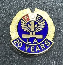 Fraternal Order Of Eagles Foe La Fraternity 20 Years Pin Back Tie Tack