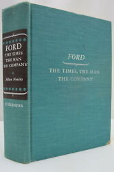 Allan Nevins Ford The Times, The Man, The Company 1954 First Edition Early Print