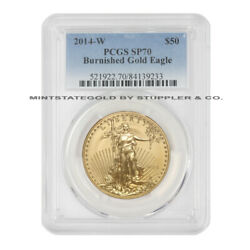 2014-w 50 Burnished Gold Eagle Pcgs Sp70 1oz Fifty Dollar Bullion Coin Ms70