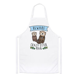 Beware Crazy Otter Man Chefs Apron Funny Animal Cooking