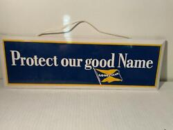 Vintage1950's Goodyear Protect Our Good Name Heavy Steel Porcelain Sign Mint