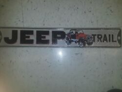 Jeep Trail Metal Sign 20 By 3 Iraised Letters Inches Gas Shop Garage