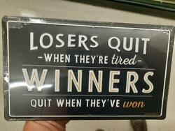 Losers And Winners Metal Sign Raised Letters 10 By 6 Inches Gas Shop Garage