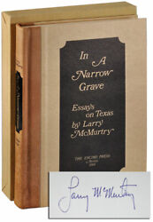 Larry Mcmurtry-in A Narrow Grave Essays On Texas-1968-1/250 Signed Ltd-fn/fn