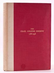 James Gordon Dow / Crail Golfing Society 1786-1936 Being The History