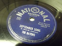 The Ravens September Song / Once In A While - 10 78rpm National Records