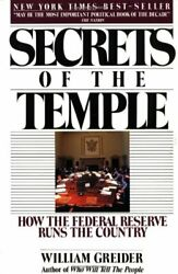 Secrets Of The Temple By William Greider