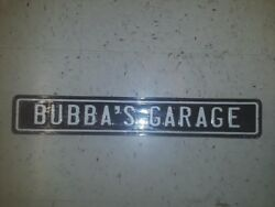 Bubbas Garage Metal Sign 18 By 2 Inches Raised Letters Man Cave Gas Shop