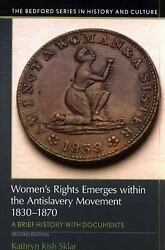 Womenand039s Rights Emerges Within The Anti-slavery Movement 1830-1870 A Short Hist